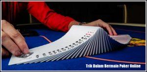 Trik Dalam Bermain Poker Online
